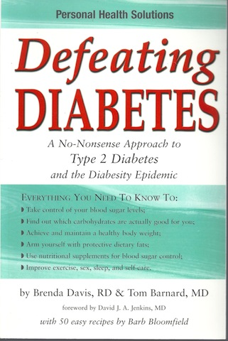 Defeating Diabetes, Davis, Brenda; Barnard, Tom