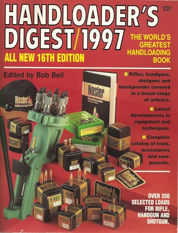 Handloader's Digest 1997 (16th Edition), Bell, Bob [Editor]