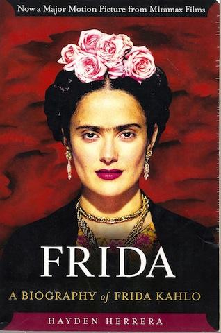 Frida: A Biography of Frida Kahlo, Herrera, Hayden