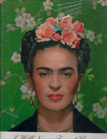 I Will Never Forget You...: Frida Kahlo to Nickolas Muray, Grimburg, Salomon [Editor]
