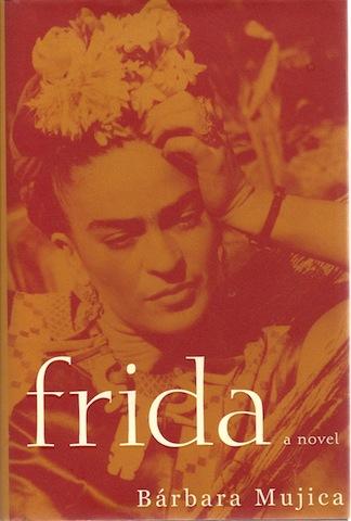 Frida, Mujica, Barbara
