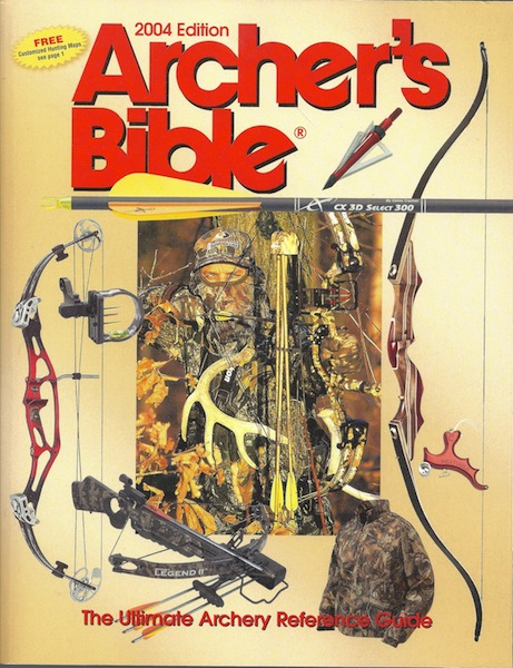 Archer's Bible: The Ultimate Archery Reference Guide (Hunting & Shooting), Faw, Mike