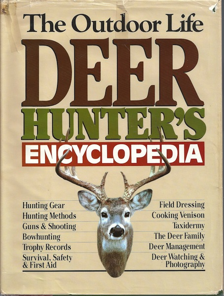 The Outdoor Life Deer Hunter's Encyclopedia, Madson, John [Editor]
