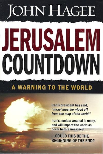 Jerusalem Countdown: A Warning to the World, Hagee, John