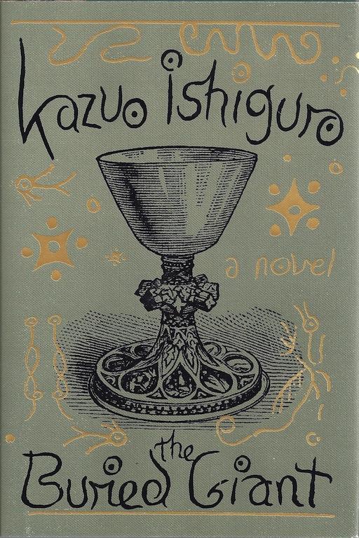 The Buried Giant: A novel, Ishiguro, Kazuo