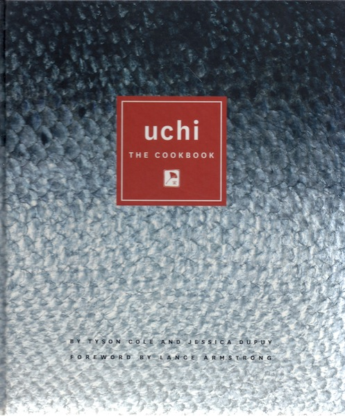 Uchi: The Cookbook, Cole, Tyson; Dupuy, Jessica