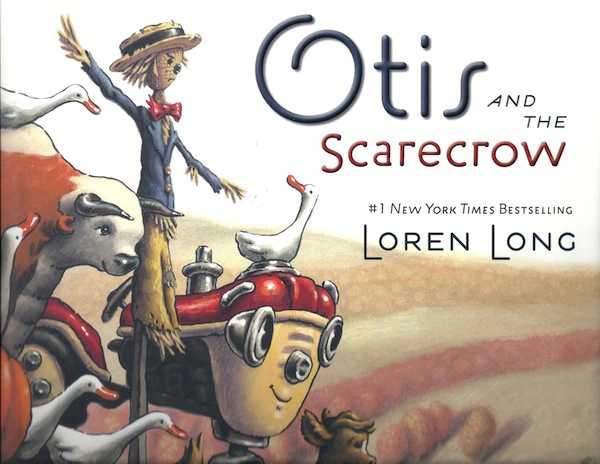 Otis and the Scarecrow, Long, Loren; Long, Loren [Illustrator]
