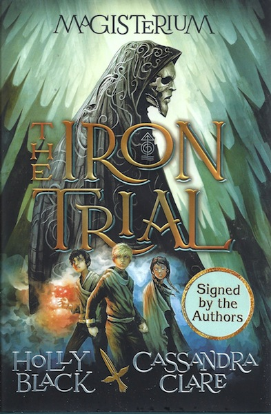 The Iron Trial (Book One of Magisterium), Black, Holly; Clare, Cassandra