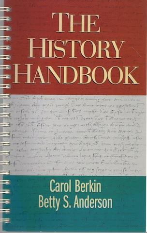The History Handbook (Student Text) [Spiral-bound] by Berkin, Carol, Carol Berkin; Betty S. Anderson