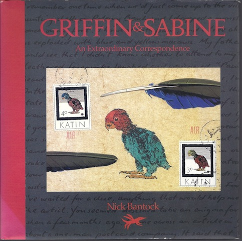 Griffin & Sabine:  An Extraordinary Correspondence [Illustrated] [Hardcover], Nick Bantock