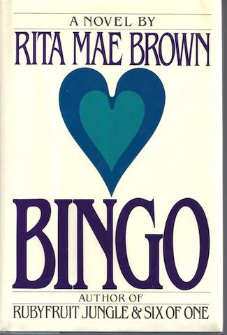 Bingo, Rita Mae Brown