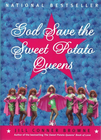 God Save the Sweet Potato Queens, Jill Conner Browne