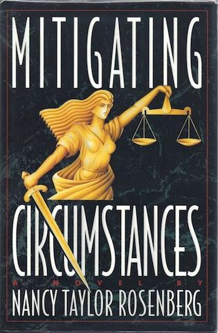 Mitigating Circumstances, Nancy Taylor Rosenberg