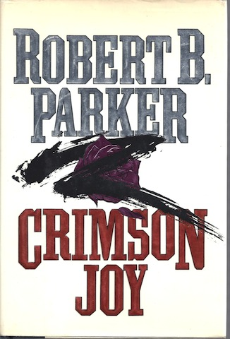 Crimson Joy, Robert B. Parker