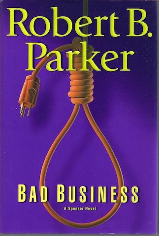Bad Business, Robert B. Parker