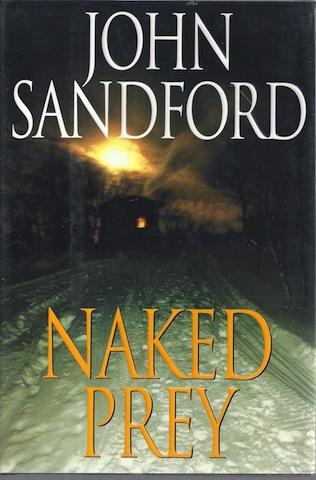 Naked Prey [Hardcover] by Sandford, John, John Sandford