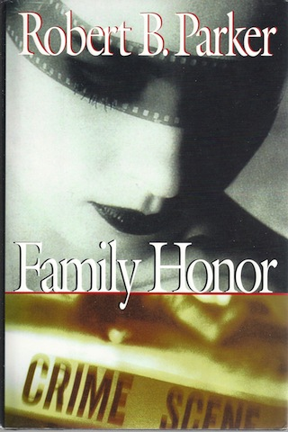 Family Honor (Sunny Randall) by Parker, Robert B., Robert B. Parker