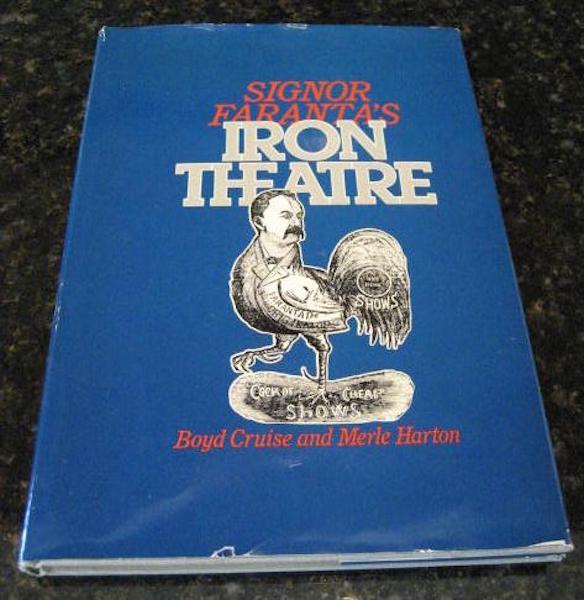 Signor Faranta's Iron Theatre by Cruise, Boyd, Boyd Cruise