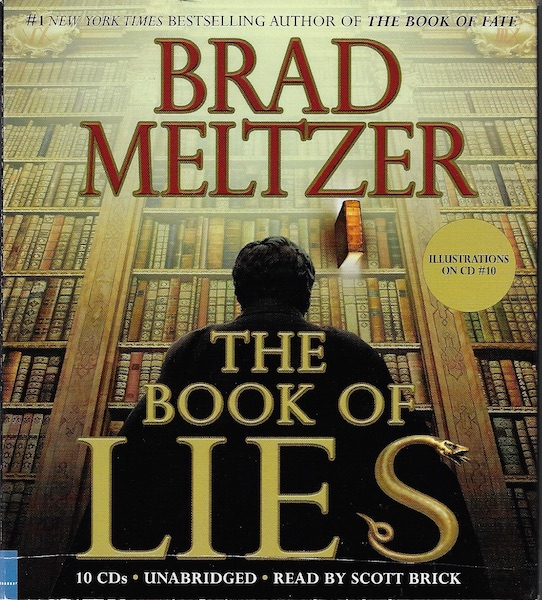 The Book of Lies [Audiobook] [Unabridged] [Audio CD] by Meltzer, Brad, Brad Meltzer; Reader-Scott Brick