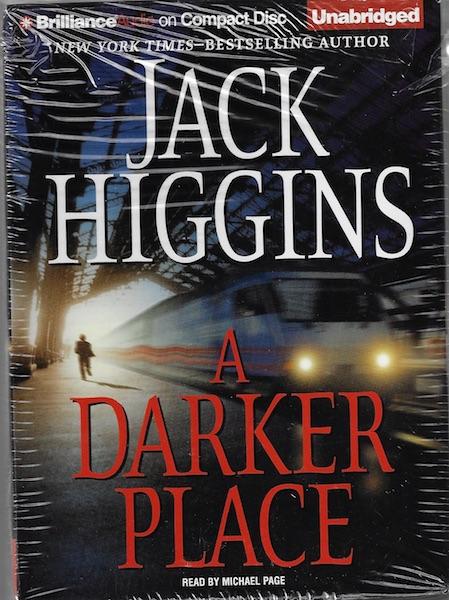 A Darker Place (Sean Dillon) [Audiobook] [CD] [Unabridged] [Audio CD], Jack Higgins; Reader-Michael Page