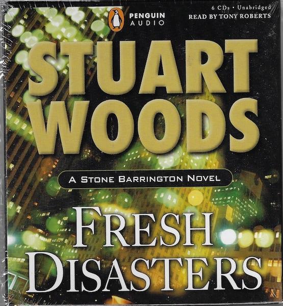 Fresh Disasters (Stone Barrington Novels) by Woods, Stuart, Stuart Woods