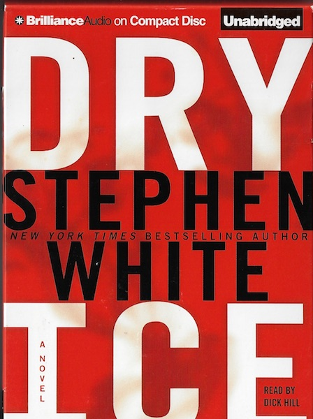 Dry Ice (Alan Gregory) [Audiobook] [CD] [Unabridged] [Audio CD]; Hill, Dick, Stephen White; Reader-Dick Hill