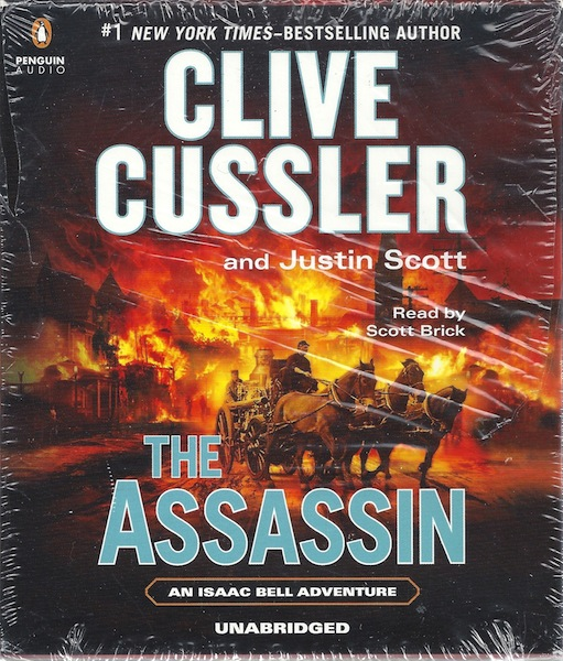 The Assassin (An Isaac Bell Adventure), Cussler, Clive; Scott, Justin; Brick, Scott [Reader]