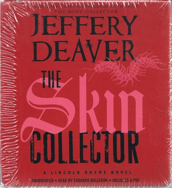 The Skin Collector (A Lincoln Rhyme Novel), Deaver, Jeffery; Ballerini, Edoardo [Reader]