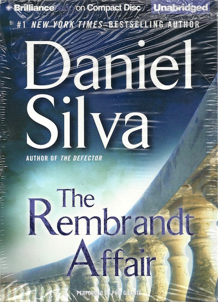 The Rembrandt Affair (Gabriel Allon Series), Silva, Daniel; Gigante, Phil [Reader]