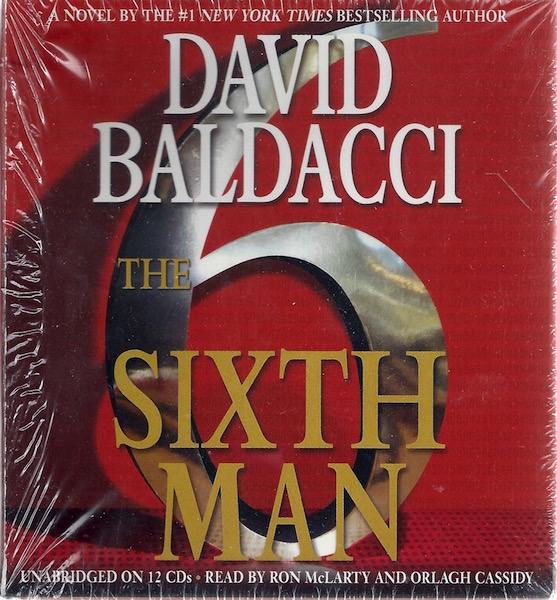 The Sixth Man (King & Maxwell Series), Baldacci, David; McLarty, Ron [Reader]