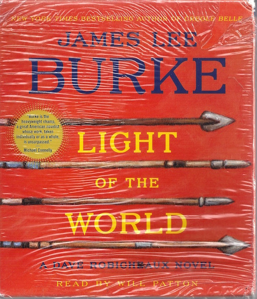 Light Of the World: A Dave Robicheaux Novel (Dave Robicheaux Mysteries (Audio)), Burke, James Lee; Patton, Will [Reader]