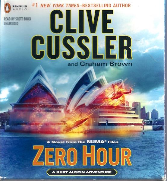 Zero Hour (The NUMA Files), Cussler, Clive; Brown, Graham; Brick, Scott [Reader]