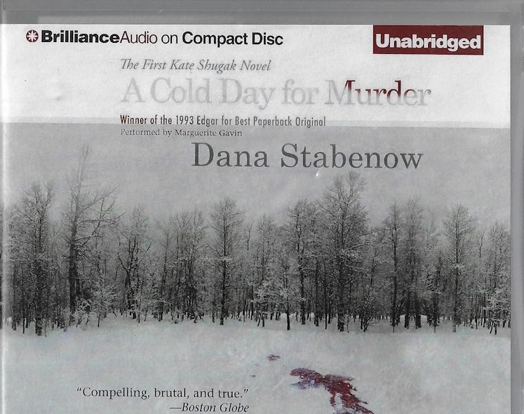 A Cold Day for Murder (Kate Shugak Series), Stabenow, Dana; Gavin, Marguerite [Reader]
