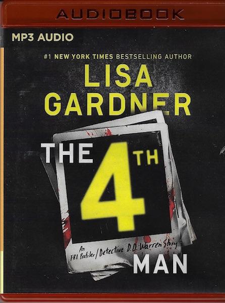 The 4th Man (FBI Profiler), Gardner, Lisa; Daniels, Luke [Reader]