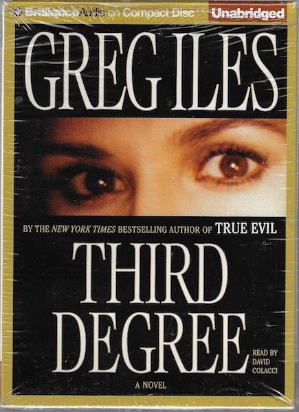 Third Degree, Iles, Greg; Colacci, David [Reader]