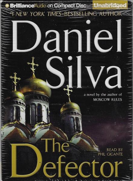 The Defector (Gabriel Allon Series), Silva, Daniel; Gigante, Phil [Reader]