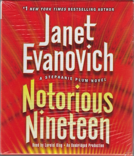 Notorious Nineteen: A Stephanie Plum Novel (Stephanie Plum Novels), Evanovich, Janet; King, Lorelei [Reader]