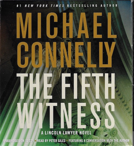 The Fifth Witness (A Lincoln Lawyer Novel), Connelly, Michael; Giles, Peter [Reader]