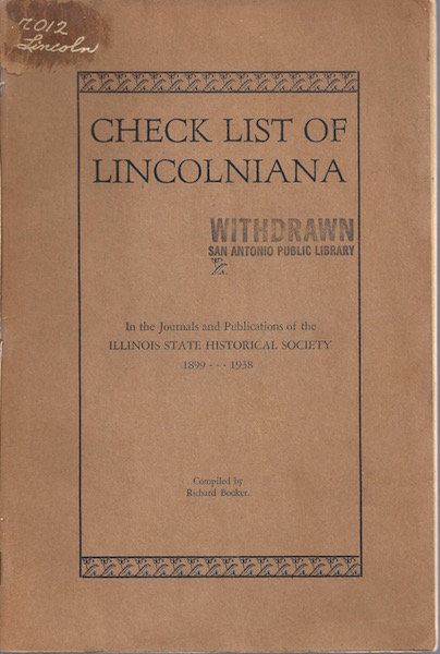 Check list of Lincolniana in the Journals and Publications of the Illinois State Historical Society, 1899-1938,, Booker, Richard
