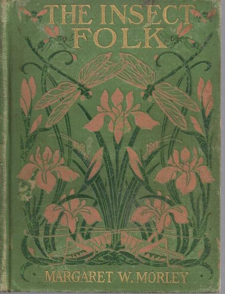 Insect Folk, Morley, Margaret Warner