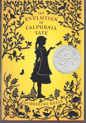 The Evolution of Calpurnia Tate [Hardcover] by Kelly, Jacqueline, Jacqueline Kelly