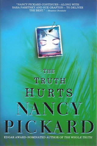 The Truth Hurts [Hardcover] by Pickard, Nancy, Nancy Pickard