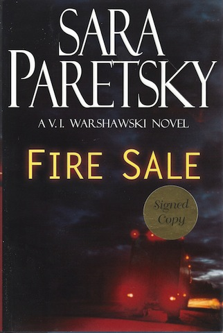 Fire Sale (V.I. Warshawski Novels) [Hardcover] by Paretsky, Sara, Sara Paretsky
