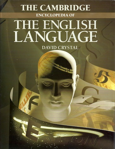 The Cambridge Encyclopedia of the English Language, David Crystal
