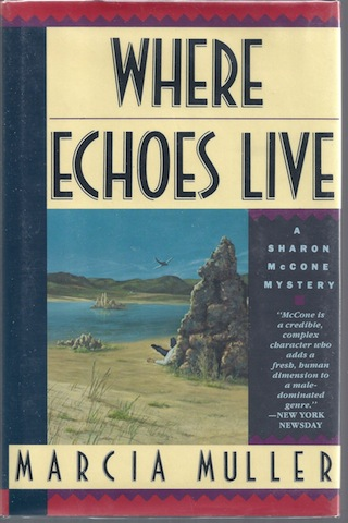 Where Echoes Live, Marcia Muller
