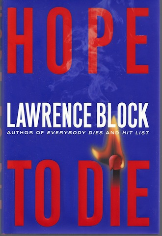 Hope to Die (Matthew Scudder Mysteries), Lawrence Block