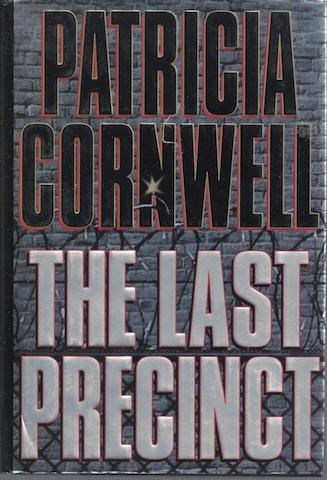 The Last Precinct (A Scarpetta Novel), Patricia Cornwell