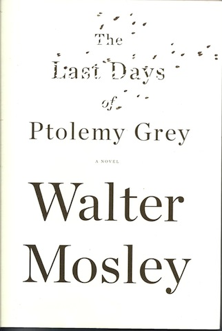 The Last Days of Ptolemy Grey, Walter Mosley
