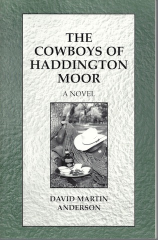 The Cowboys of Haddington Moor