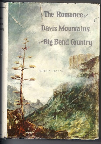 The Romance of Davis Mountains and Big Bend Country: Edition Texana, Carlysle Graham Raht; Illustrator-Waldo Williams
